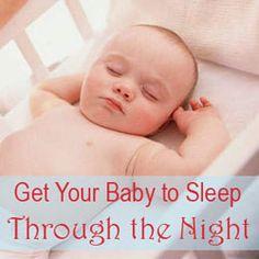Advice on how to get baby to sleep through night