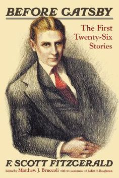 "Fitzgerald's first commercially published short stories written before and during his work on ""The Great Gatsby"" is collected for the first time in one volume. These stories document the development of Fitzgerald's professionalism and short-story craftsmanship during his 20s. Call Number:  Short Story FITZGERALD,F."