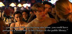 good will hunting quotes - Ben Affleck & Matt Damon