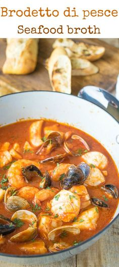 Brodetto di pesce (seafood broth) is an authentic, Italian seafood dish. A delicious selection of seafood cooked in a tomato broth flavored with wine and garlic. It's comfort food for seafood lovers.