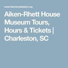 Aiken-Rhett House Museum Tours, Hours & Tickets   Charleston, SC