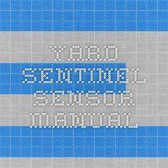 Yard Sentinel Sensor Manual