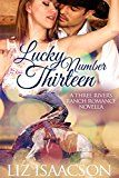 Free Kindle Book -   Lucky Number Thirteen (Three Rivers Ranch Romance Book 10) Check more at http://www.free-kindle-books-4u.com/religion-spiritualityfree-lucky-number-thirteen-three-rivers-ranch-romance-book-10/