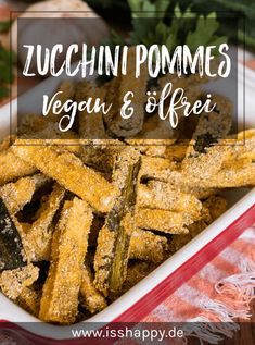 Crispy zucchini fries from the oven (without frying & oil .- Crispy breaded zucchini fries from the oven – without oil, without deep frying. Vegan, gluten free and low in fat. Zucchini Pommes, Zucchini Fries, Breaded Zucchini, Roast Zucchini, Raw Food Recipes, Vegetarian Recipes, Healthy Recipes, Vegan Snacks, Healthy Snacks
