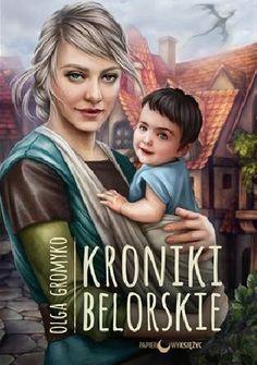 Prawdziwa gratka dla wszystkich tęskniących do przygód ze świata Belorii! Po raz pierwszy w Polsce, wyjątkowe Kroniki belorskie, w których spotkamy się ze starymi przyjaciółmi, poznamy nowych niesamow... Saga, Books, Movie Posters, Movies, Facts, Libros, Film Poster, Films, Book