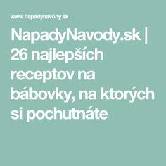 NapadyNavody.sk | 26 najlepších receptov na bábovky, na ktorých si pochutnáte