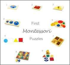 "Montessori ""first"" Puzzles:  We have puzzles 1-3 and the small circle of 4. At 9 months Q can take them out and put back the circle."