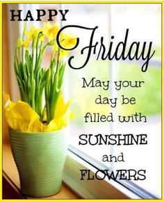 175 best friday greetings images on pinterest in 2018 good morning good morning happy friday happy friday morning happy friday gif happy friday pictures m4hsunfo