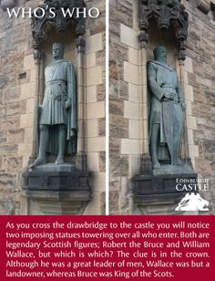 Statues of Robert the Bruce and William Wallace - which is which?Robert Bruce wears the crown as King of Scots.