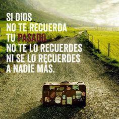 Suelta el #pasado y abraza el futuro que #Dios tiene para ti.