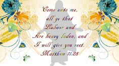 Matthew 11:28 Matthew 11 28, King James Bible, Verses, Philippians 4, God, Dios, Scriptures, Allah