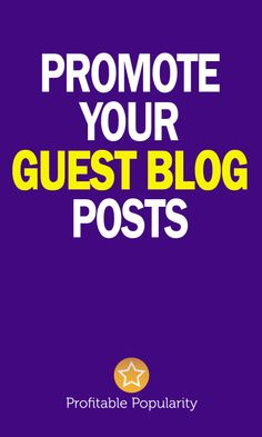Promote your guest blog post!
