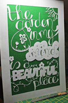 Mind garden A4 papercut #papercut #papercutter #papercutting #paperart #green #garden #beautiful #glitter #typography #quotes #sayings #qotd #doodle #swannmorton #scalpel #art #crafts #handmade #handdrawn #handcut