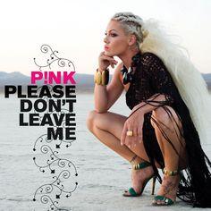 Caratula Frontal de Pink - Please Don't Leave Me (Cd Single)