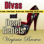 """Divas and Dead by Virginia Brown, book #4 in Dixie Divas mysteries! Trinket and her pals are, once again, caught in the middle of a murder scene... """"Professor Sturgis is dead. What I'd thought was an untidy pile of clothing tumbling out of the closet turned out to be a professor with whom Bitty had just quarreled that very morning."""" At 13 hours, this book is the perfect, light-hearted, fun companion at the pool or #beachread! #audiobook #beachread #humor #cozy #mystery #Southern #Mississippi"""