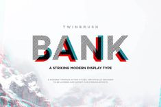 Ad: Bank typeface by Twinbrush Image Forge on Bank Typeface. A striking modern display font in two styles, (designed to be layered). Bank (now called BankNue) is a modern, all caps Font Design, Design Typography, Web Design, Graphic Design, Design Styles, Branding, Typographie Fonts, Image Overlay, Schrift Design