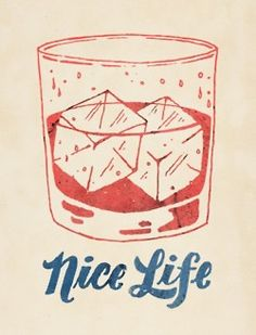 nice life = a Phillips cocktail!