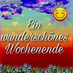 wochenende bilder jpg  #Wochenende #wochenendebilderjpg Good Morning Picture, Morning Pictures, Happy Emoticon, Weekend Greetings, Happy Weekend, Good Day, Neon Signs, Funny, Inspiration