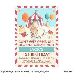 Shop Boys Vintage Circus Birthday Party Invitation created by Sugar_Puff_Kids. Personalize it with photos & text or purchase as is! Boy First Birthday, Boy Birthday Parties, 1st Birthday Invitation Wording, Circus 1st Birthdays, Kids Party Supplies, Vintage Circus, Circus Wedding, Circus Party, Contemporary Dance