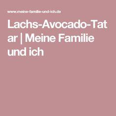 Lachs-Avocado-Tatar | Meine Familie und ich