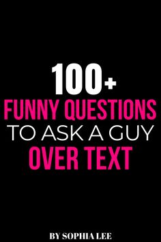love these funny questions to ask a guy. definitely using these on my next date!