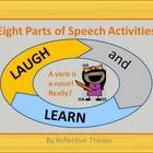 Use this resource to promote an engaging review of the parts of speech.  LAUGHTER stimulates both sides of the brain which increases alertness and ...