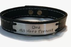 Leather Bracelet for Men  Dad My Hero Forever  by CJWPARACORD