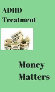 ADHD and Money Matters - How to afford treatment and why it's so important. Help to apply for insurance or Medicaid and other sources for low-income individuals or families, both for diagnosis and medication costs. Adhd Symptoms, Primary Care Physician, Natural Pain Relief, Healthy Sleep, Money Matters, Families, Sign, Social Security