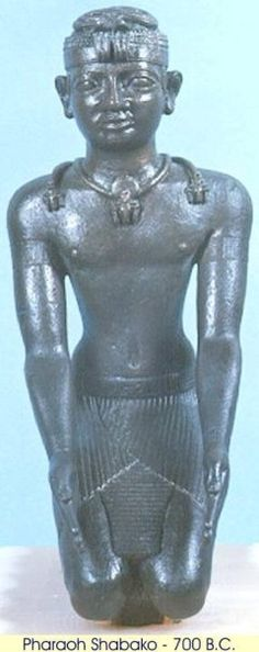 Pharaoh Shabako - 700 BC - Shabaka  was a Kushite pharaoh of the 25th dynasty.  Shabaka's Queen Consort was Qalhata, according to Assyrian records, a sister of Taharqa.  He consolidated the Nubian Kingdom's control over all of Egypt and also had an enormous amount of building work undertaken throughout Egypt, especially at Thebes, which he made the capital.  Shabaka succeeded in preserving Egypt's independence from outside foreign powers especially the Assyrian empire under Sargon II.