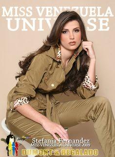 Miss Universo 2009..Stefanía Fernández Krupij (n. Mérida, 4 de septiembre de 1990) es una modelo venezolana, Miss Venezuela 2008 y ganadora del concurso Miss Universo 2009. Fue la primera y hasta ahora única candidata de un Miss Universo en ser coronada por una compatriota.
