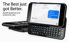 Keyboard Buddy Apple iPhone 6 Case - The best of both worlds. An ultra slim, slide out, bluetooth, backlit keyboard for the Apple iPhone 6.