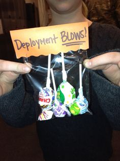 Kids deployment treats. but maybe a jar full of blow pops for Maintenance Control???