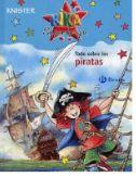 """""""Kika Superbruja. Todo sobre piratas""""    En este libro, Kika Superbruja te cuenta un montón de cosas de los piratas. ¡Lo sabe todo sobre el fiero Barbarroja, los bucaneros, los corsarios...!  Anímate a dar el """"Salto de la bruja"""" con Kika y ...¡FIUUUU!, traslados por arte de magia a la época de los piratas. ¡Será toda una aventura!"""