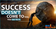 SUCCESS DOESN'T COME TO YOU, YOU GO TO IT. #come #success #you #b2b #motivational #marketing #b2bbusiness #business Motivational, Success, Activities, Marketing, Business, Store, Business Illustration