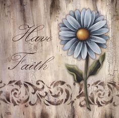 Have Faith by Andrea Roberts art print