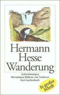 """""""Wandering"""" of Hermann Hesse"""