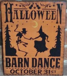 Primitive Halloween Barn Dance witches sign skeleton party black cats props art…