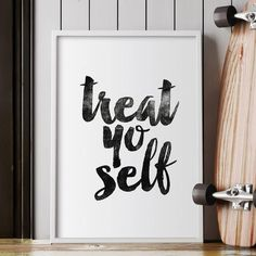 Treat yo Self http://www.amazon.com/dp/B016LF3ZW2   motivationmonday print inspirational black white poster motivational quote inspiring gratitude word art bedroom beauty happiness success motivate inspire