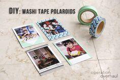 Washi polaroids. Aka printed instagrams