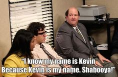 Kevin is my name