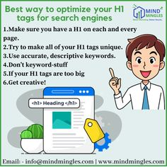 Best way to #Optimize your #H1 #tags for #search #engines 1.Make sure you have a H1 on each and every #page. 2.Try to make all of your H1 tags #unique. . . . WhatsApp or Call: +91.999.039.2924   USA +1.616.366.8280 Email: - info@mindmingles.com #Like #Love #SEO #SMO #Instagram #Youtube #Facebook #Twitter #LinkedIn #India #Delhi #Google #Marketing #MindMingles #Branding #TechnicalSEO #searchengines #DigitalMarketing Best Digital Marketing Company, S Mo, Design Development, Search Engine, Web Design, Branding, India, Facebook, Tags