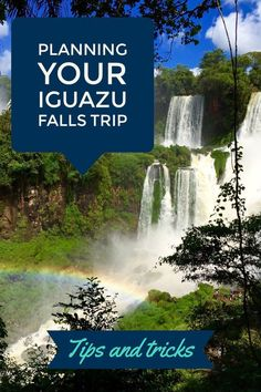 Tips and Tricks for Planning a Visit to Iguazu Falls, Argentina
