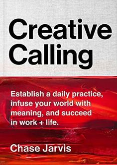 Free eBook Creative Calling: Establish a Daily Practice, Infuse Your World with Meaning, and Succeed in Work + Life Author Chase Jarvis Got Books, Books To Read, Books And Coffee, It Pdf, Higher Calling, What To Read, Free Reading, Book Photography, Reading Online