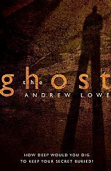 Review The Ghost by Andrew Lowe | aliciasworldofpages