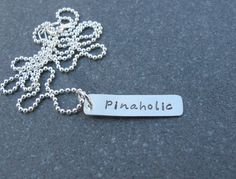 Hello I am a Pinaholic Hand Stamped Necklace by klacustomcreations, $38.90