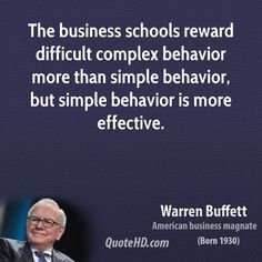 warren buffett quotes warren-buffett-warren-buffett-the-business-schools-reward-difficult . Financial Quotes, Career Quotes, Financial Tips, Business Quotes, Success Quotes, Warren Buffett, Entrepreneur Motivation, Entrepreneur Quotes, Warren Buffet Quotes