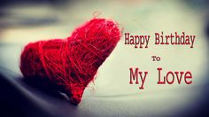 happy birthday wishes for husband , sweet romantic birthday messages for partner , love quotes birthday wallpapers Happy Birthday Love Images, Best Happy Birthday Quotes, Birthday Wishes For Lover, Romantic Birthday Wishes, Birthday Wishes And Images, Birthday Wishes Messages, Birthday Wishes For Myself, Birthday Images, Wishes Images