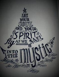 Into the mystic typography sailboat - lyrics from van morrison #typography #wordart #graphicdesign