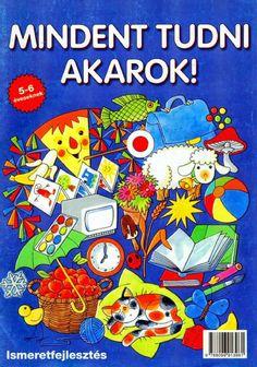 Marci fejlesztő és kreatív oldala: Mindent tudni akarok Kindergarten, Comic Books, Teaching, Comics, School, Children, Cover, Album, Young Children