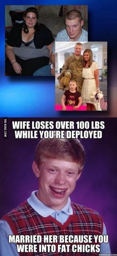 My immediate thought when I heard about that army wife who had lost 100 lbs